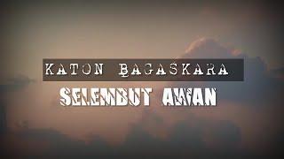 Katon bagaskara - Selembut awan |Lyrics