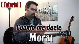 MORAT - Cuanto me duele ( Tutorial )