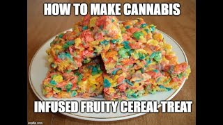 High Activity - How To Make cannabis Infused Fruity Cereal Treats