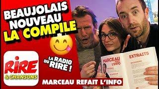 Beaujolais Nouveau la compile - Marceau refait l'info