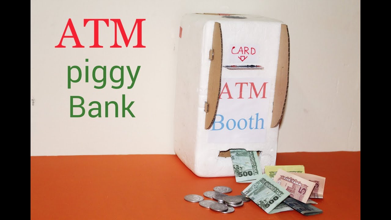 How To Make Atm Piggy Bank At Home  Youtube