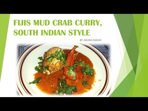 Fijis Mud Crab Curry   South Indian Style
