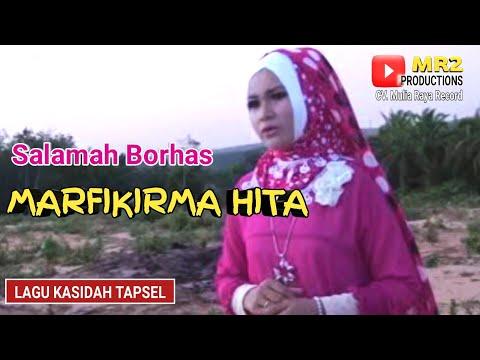 MARFIKIRMA HITA - Lagu Kasidah Tapsel - SALAMAH BORHAS