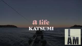 【OFFICIAL】KATSUMI / a life [ORIGINAL OFFICIAL Lylic Video](2020)
