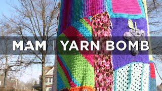 Yarn Bomb | MAM
