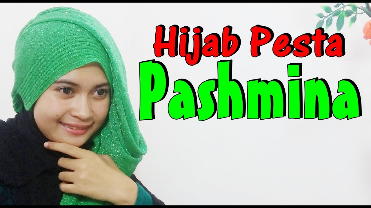 Tutorial Hijab Pashmina Simple Untuk Pesta By Nica 198 YouTube