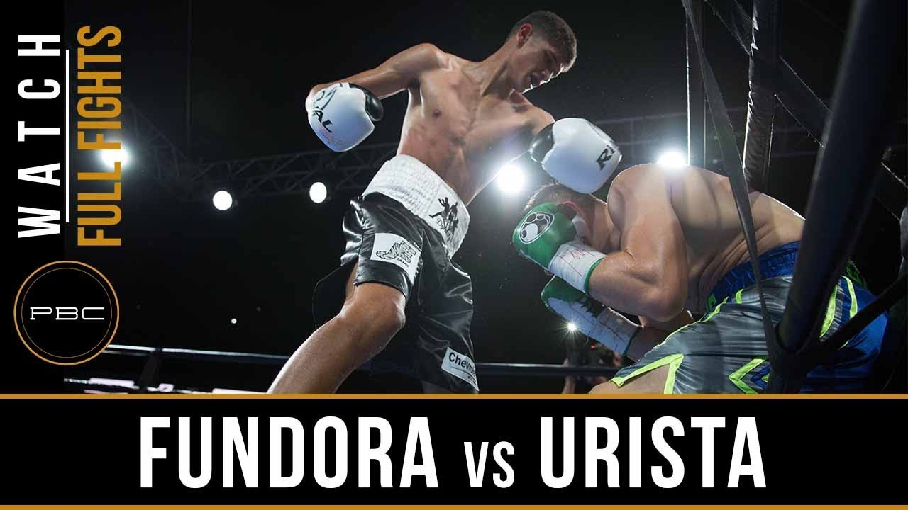 Fundora vs Urista Full Fight: August 24, 2018 - PBC on FS1