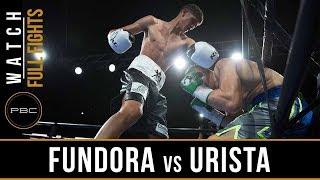 Fundora vs Urista Full Fight: August 24, 2018 - PBC on FS1