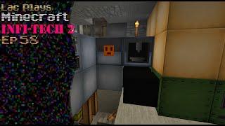 Lac Plays FTB Infi-Tech 2 Ep 58 MV EU Storage
