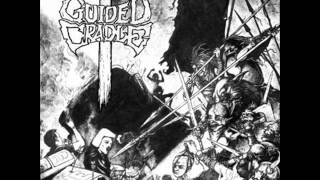 GUIDED CRADLE - Self Titled [FULL ALBUM]