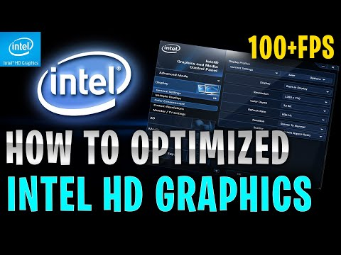 How to Optimize Intel HD Graphics For GAMING & Performance in 2020 The Ultimate FPS Boost GUIDE
