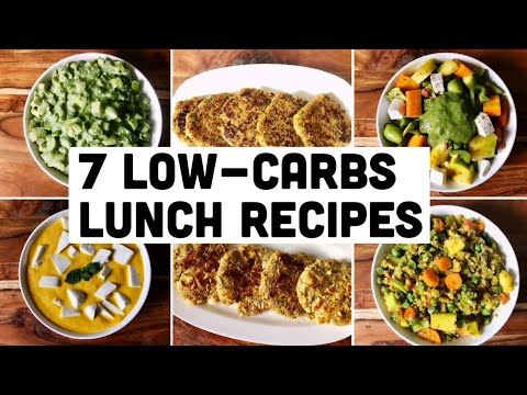 7 Low Carbs Lunch Recipes | Healthy Vegetarian Meal Ideas for Lunch | Weight Loss Recipes | Hindi