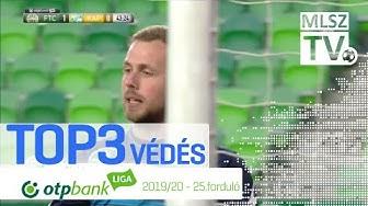 TOP 3 VÉDÉS – 25. forduló | OTP Bank Liga | 2019/2020