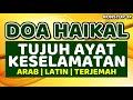 doa haikal (ayat haikal) - 7 ayat perlindungan keselamatan
