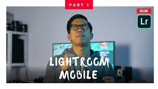 Bosan duduk RUMAH? Meh belajar LIGHTROOM Mobile (SENANG JER)