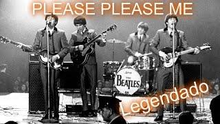 The Beatles - Please Please Me - Washington Coliseum (Legendado PT/BR)