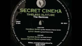 Secret Cinema - Timeless Attitide (hardfloor mix)