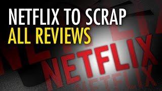 Martina Markota: Netflix to Scrap ALL Reviews in 2018