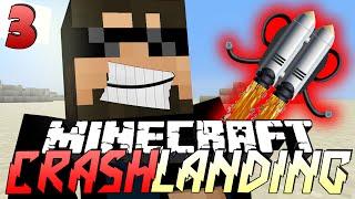 Minecraft Crash Landing 3 - WATER FOR DAYS