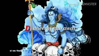 Mahakal ke pujari (bhakti) mix dj dheeraj murawar