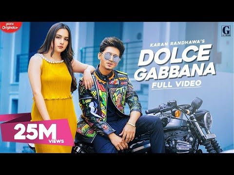 dolce-gabbana-:-karan-randhawa-(official-video)-satti-dhillon-|-latest-punjabi-songs-|-geet-mp3