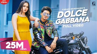 Dolce Gabbana Karan Randhawa Free MP3 Song Download 320 Kbps