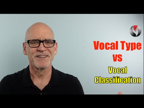 Q&A 1. Vocal Type vs Vocal Classification