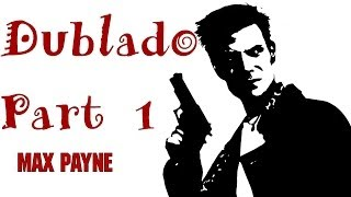 MAX PAYNE 1 Gameplay #1 Dublado PT-BR [ PC ]