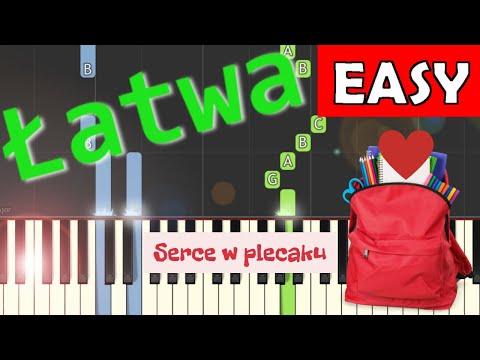 Serce w plecaku - Piano Tutorial (łatwa wersja)