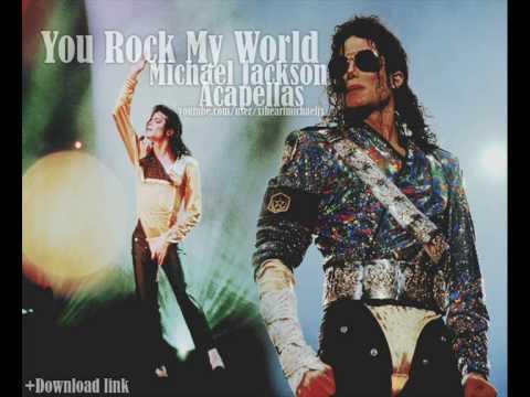 Michael Jackson  You Rock My World  Acapella HQ+Download link