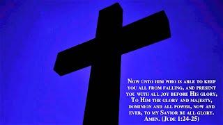Christian Hymns with Lyrics a Capella Choir: Unto Him (Jude 1:24-25)