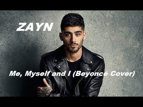 Zayn Me Myself And I Beyonce Cover Lyrics Testo English