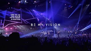 BE MY VISION  | Official Planetshakers Music Video