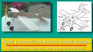 Build And Fly A Control Line Model Aircraft.