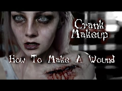 Crank Tutorial Part Two: HOW TO MAKE A FLESH WOUND!