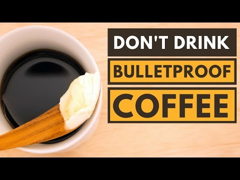 4 Reasons Why Bulletproof Coffee Is Bad for You