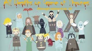 Every Death on Game of Thrones (characters with names) through Season 6 Episode 10
