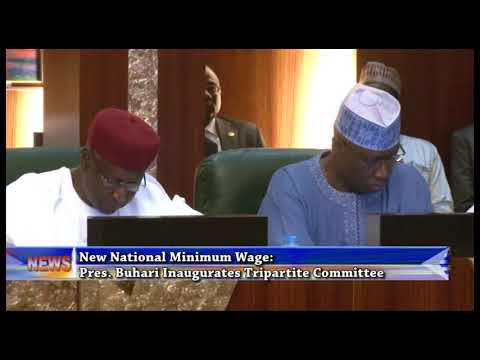 New National Minimum Wage: Pres. Buhari Inaugurates Tripartite Committee