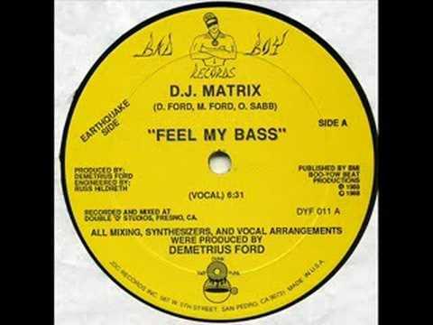DJ Matrix - Feel My Bass