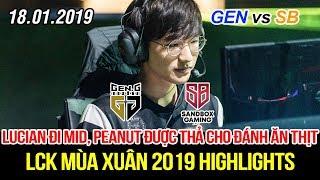 lck 2019 gen vs sb game 1 highlights lucian i mid peanut n tht liu c s khc bit