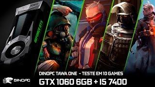 Teste GTX1060 6GB + I5 7400 em 10 jogos | GTA V, Battlefield 1, For Honor e mais
