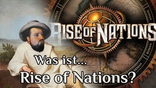 Was ist... Rise of Nations: Extended Edition?