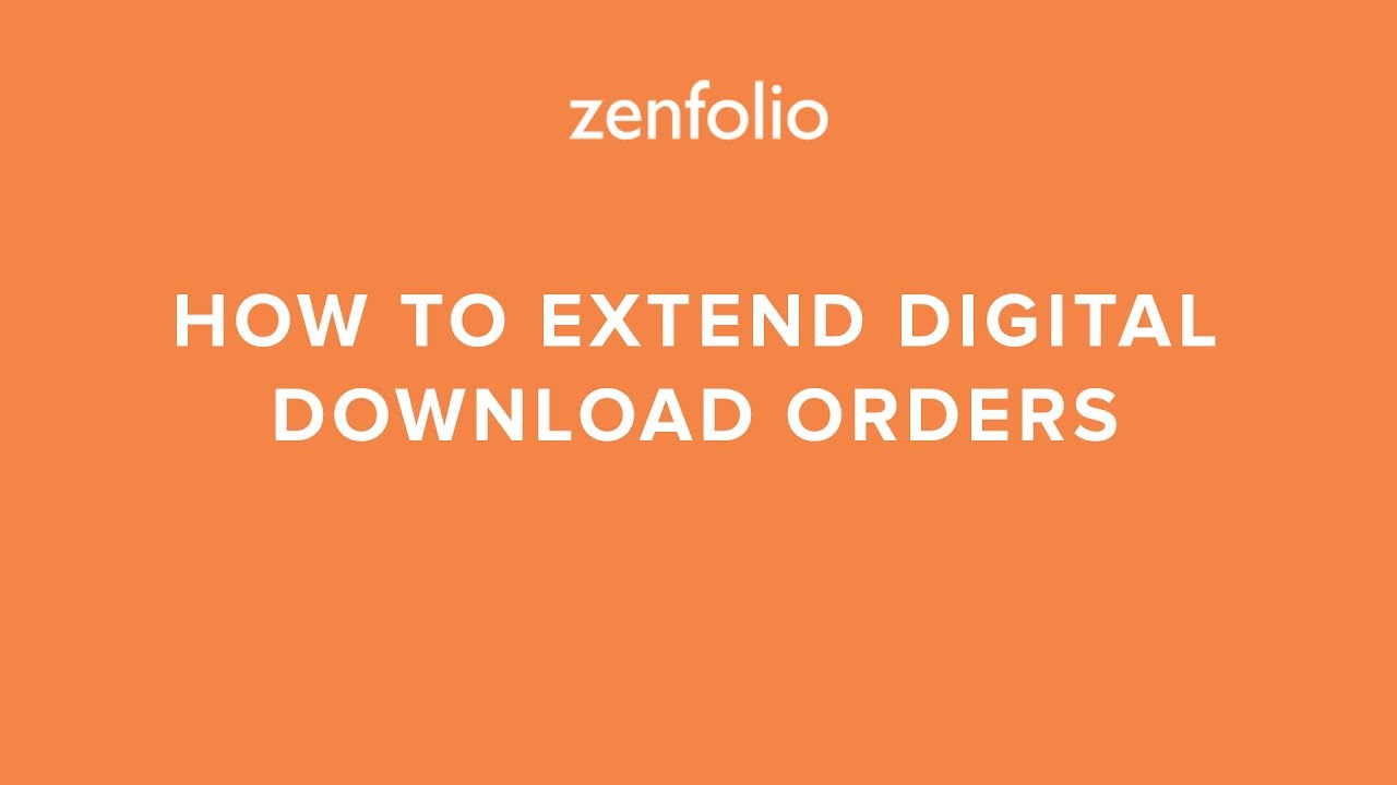 How to extend digital download orders after the link has expired