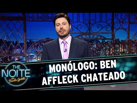The Noite (30/03/16) - Monólogo: Ben Affleck Chateado