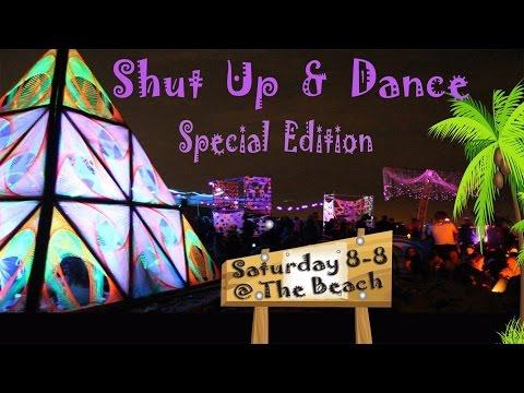 Shut Up & Dance Special Beach Edition 8-8-15