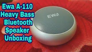 Unboxing Ewa Bluetooth speaker Model : Ewa A110