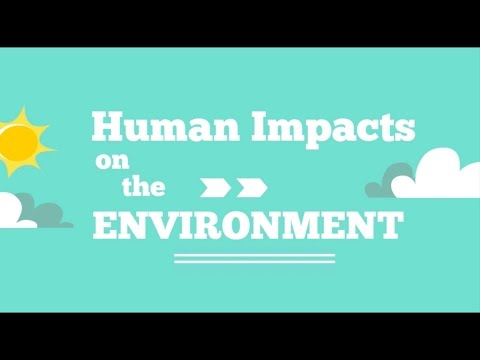Human Impacts on the Environment
