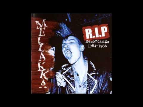 Mellakka - R.I.P (Recordings 1984 - 1986)