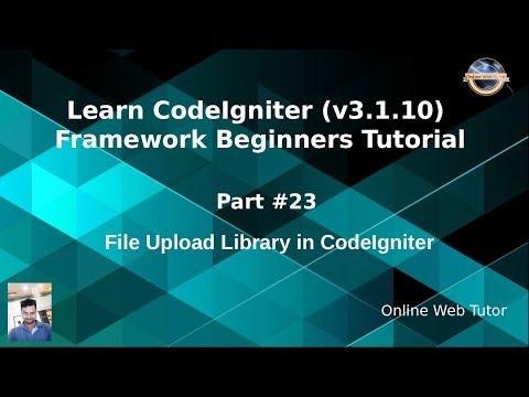 Learn CodeIgniter (v3.1.10) Framework Beginners Tutorial #23
