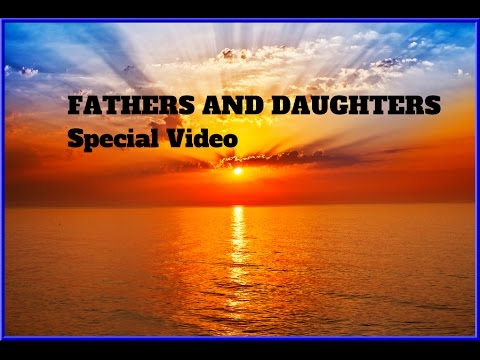 FATHERS AND DAUGHTERS Michael Bolton NEW Special Video LYRICS HD Effects HQ